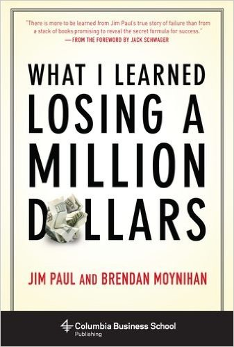 What I Learned Losing a Million Dollars by Brendan Moynihan